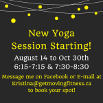 Yoga Session August 14th to October 30th/2017